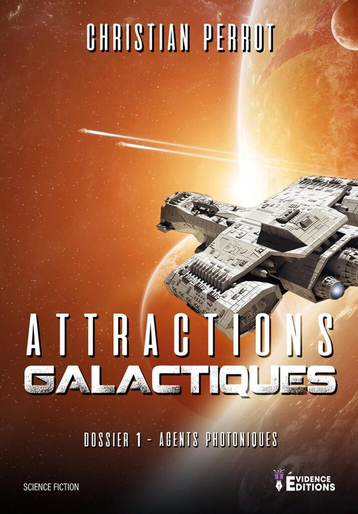 Couverture Agents Photoniques dossier 1 - Attractions galactiques Christian Perrot